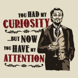 You HAD My Curiosity (damska koszulka t-shirt)