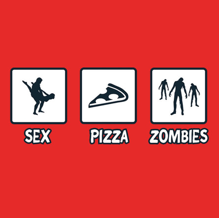 Sex, Pizza, Zombies