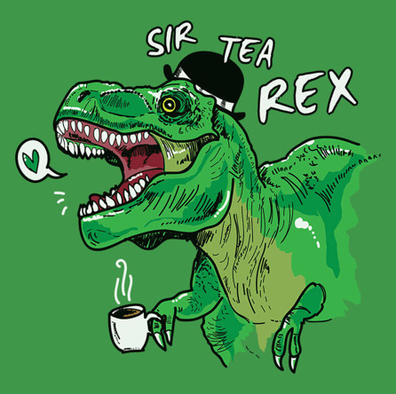 Sir Tea Rex